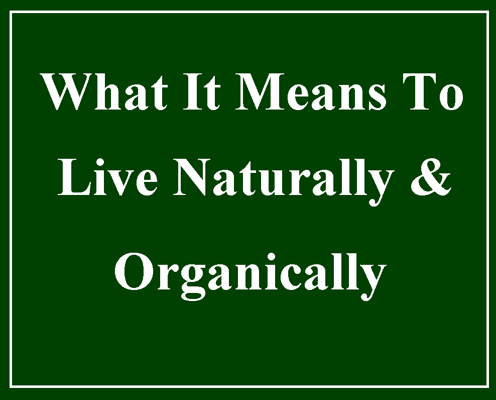 Live Naturally & Organically